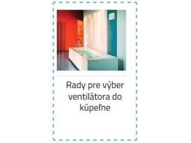 Rady pre výber ventilátora do kúpeľne